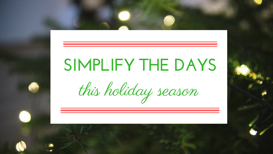 simplify-the-days-this-holiday-season