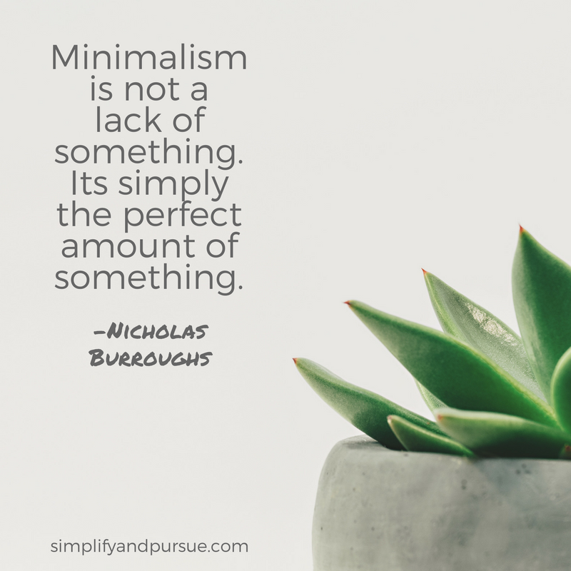 Minimalism is the perfect amount of something.